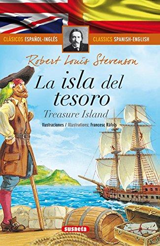 La isla del tesoro - español/inglés (Clásicos bilingües) por Susaeta Ediciones S A