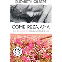 Come, reza, ama/Eat, Pray, Love (BEST SELLER, Band 26200)