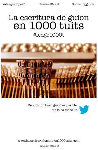La escritura de guion en 1000 tuits
