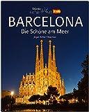 Horizont BARCELONA - Die Schöne am Meer - 160 Seiten Bildband mit über 230 Bildern - STÜRTZ Verlag - Fotograf: Jürgen Richter, Autorin: Anja Keul