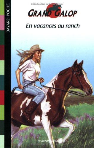 En vacances au ranch par Bonnie Bryant