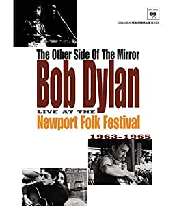The Other Side Of The Mirror: Bob Dylan Live At The Newport Folk Festival 1963-1965 [Blu-ray]