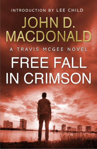 Free Fall in Crimson: Introduction by Lee Child: Travis McGee, No. 19 (English Edition)