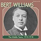 Songtexte von Bert Williams - The Middle Years 1910-1918