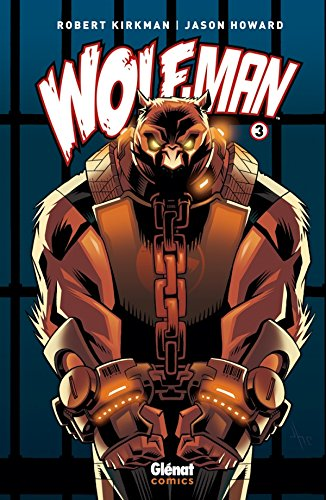 Wolf-Man - Tome 03