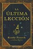 2. La última lección -  Randy Pausch :arrow: 2008