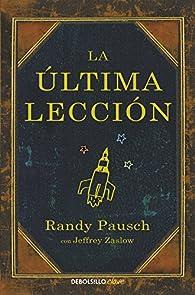 La última lección par Randy Pausch