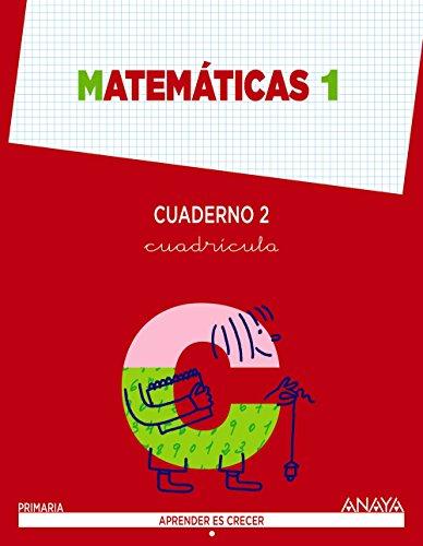Matemáticas 1. Cuaderno 2 (Aprender es crecer) - 9788467864472 por Anaya Educación