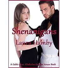 Shenanigans (Gable Cove: Gladiolus Garden House Book 2) (English Edition)