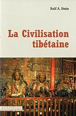 La Civilisation tibétaine de Rolf Stein