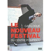 Le nouveau festival du Centre Pompidou : Catalogue