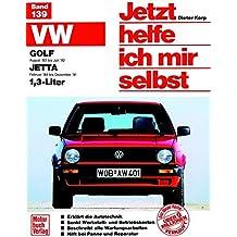 VW Golf II (ab 83), VW Jetta II (ab 83), 1.3 Liter (Jetzt helfe ich mir selbst)