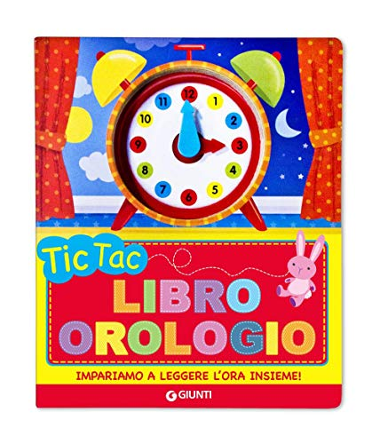 Tic tac. Libro orologio