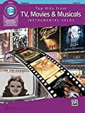Top Hits from TV, Movies & Musicals Instrumental Solos: Trombone (Book & CD) (Top Hits Instrumental Solos)