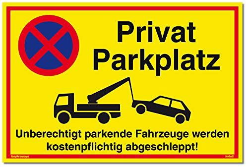 Schild Privat Parkplatz Unberechtigt parkende Fahrzeuge Werden kostenpflichtig abgeschleppt! gelb | stabiles Alu Schild mit UV-Schutz 30 x 20 cm | Parkverbot | Dreifke® - Parkplatz Schild