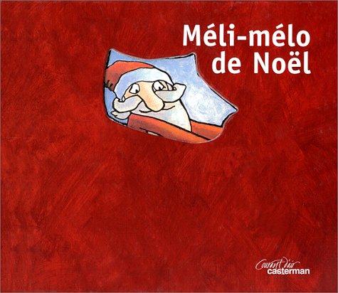Méli-mélo de Noël par Florence Langlois