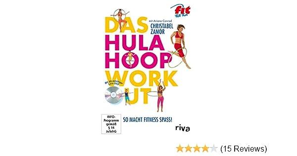 Das Hula Hoop Workout So Macht Fitness Spass Amazon De Christabel