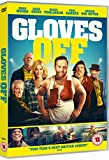 Gloves Off [DVD]