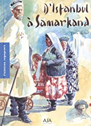 D'Istanbul à Samarkand