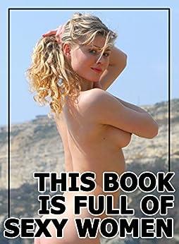 Descargar Libro It This Book Is Full Of Sexy Women - 18 (Sexy Photo Book) Leer PDF
