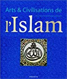 Arts et Civilisations de l'Islam