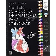 Netter Cuaderno de anatomía para colorear - 2ª Edición