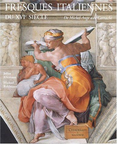 Fresques italiennes du XVIe siècle : De Michel-Ange aux Carrache (1510-1600)