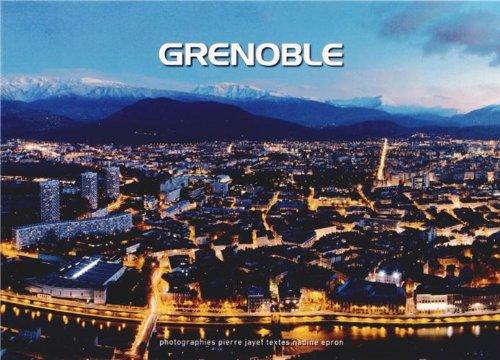 Grenoble : Métropole du XXIe siècle