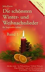 Die schönsten Winter- und Weihnachtslieder für Sopranblockflöte, Band 1