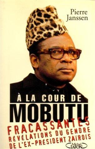 À la cour de Mobutu