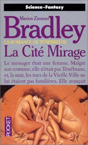 La romance de Ténébreuse, Tome 9 : La Cité mirage