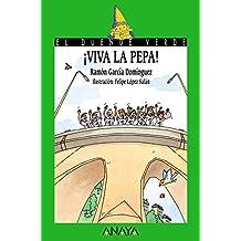 ¡Viva la Pepa! (Literatura Infantil (6-11 Años) - El Duende Verde)