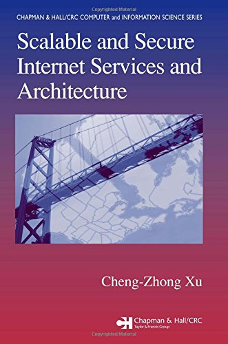 Scalable and Secure Internet Services and Architecture (Chapman & Hall/CRC Computer & Information Science Series)