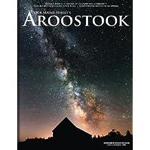 Our Maine Street's Aroostook Issue 28: Volume 28