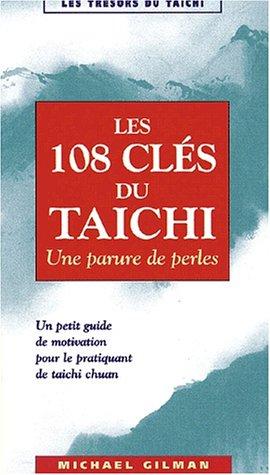Les 108 clés du taichi. Une parure de perles par Michael Gilman