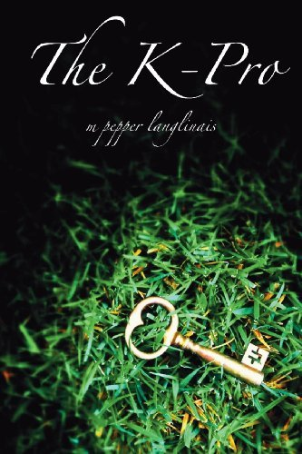 The K-Pro by M Pepper Langlinais (2013-03-19)