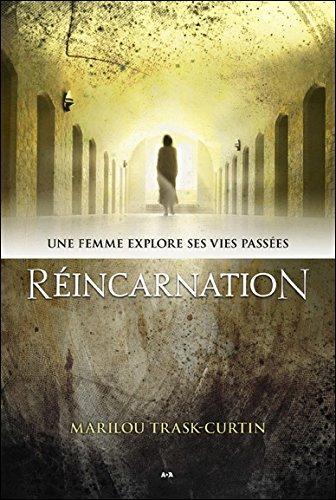 Réincarnation - Une femme explore ses vies passées