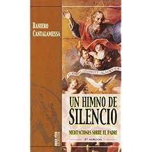 Un Himno de silencio: Meditaciones sobre el Padre (Agua Viva)