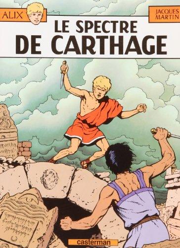 Alix tome 13,le Spectre de Carthage - Edition Souple