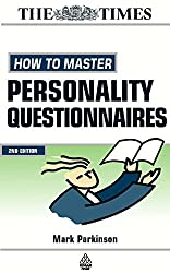How to Master Personality Questionnaires: And Discover Which Career Best Suits You! (Testing Series)