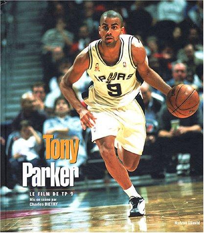 Tony Parker : Le film de TP 9