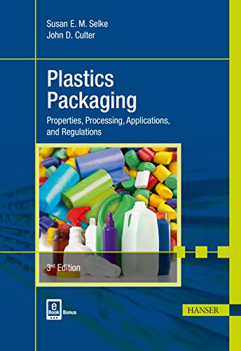 Plastics Packaging: Properties, Processing, Applications, and Regulations