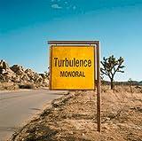 Songtexte von MONORAL - Turbulence