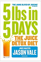5LBs in 5 Days: The Juice Detox Diet Paperback
