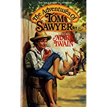 The Adventures of Tom Sawyer ( Annotated ): most useful edition for competitive exams (English Edition)
