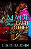 We Made For Each Other 2