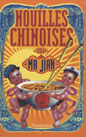 Nouilles chinoises par Ma Jian