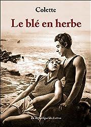 Le blé en herbe (French Edition)