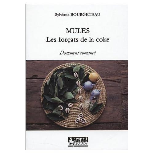 Mules, les forçats de la coke