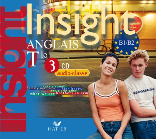 Insight Anglais Tle - 3 CD Audio Classe, ed. 2008